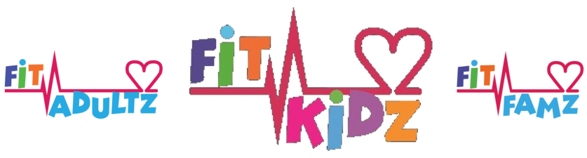 Fit Kidz | Fit Adultz | Fit Famz